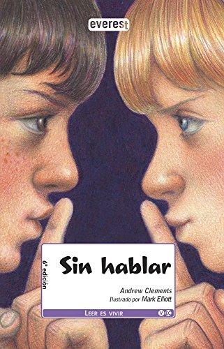 Sin hablar (Leer es vivir)