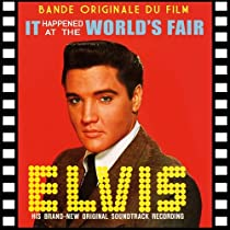 It Happened at the World's Fair (Blondes, Brunes, Rousses) - Bande Originale du Film (Version Stéréo & Mono) / BOF - OST