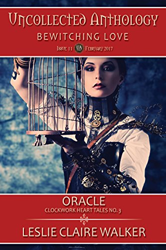 oracle-clockwork-heart-tales-no-3-the-uncollected-anthology-book-11-english-edition