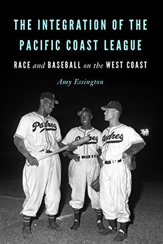 The Integration of the Pacific Coast League: Race and Baseball on the West Coast (English Edition) por Amy Essington