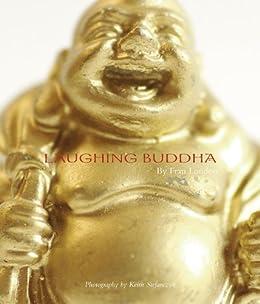 The Laughing Buddha Book di [London, Fran]
