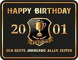 RAHMENLOS Deko Blechschild zur Volljährikeit: Happy Birthday 18-2001 - Der Beste Jahrgang Aller Zeiten
