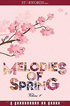 Melodies of Spring: Volume - 1 by [Dutta, Shreya]
