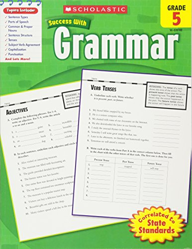 Grammar, Grade 5 (Scholastic Success with Workbooks: Grammar)