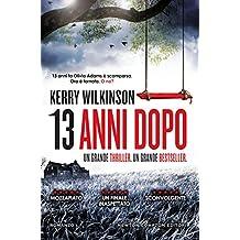 13 anni dopo (Italian Edition)