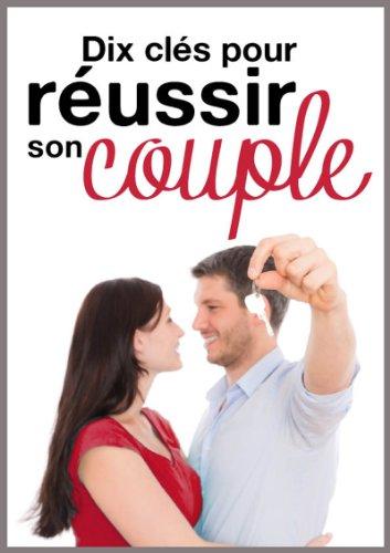 Dix clés pour réussir son couple par Michèle Longour