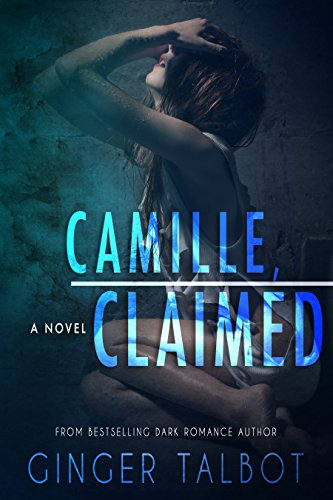 Camille, Claimed (Blue-eyed Monsters Book 3) (English ()