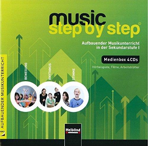 Music Step by Step 1. Medienbox (3 Audio-CDs und 1 CD+): Aufbauender Musikunterricht in der Sekundarstufe I