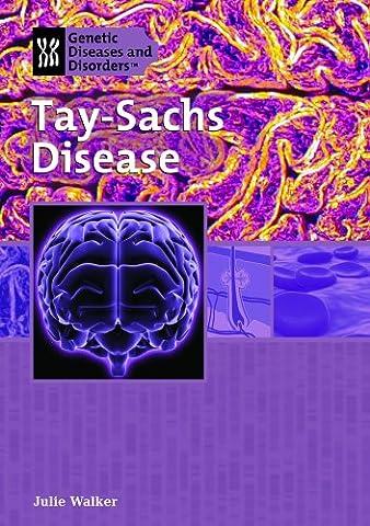 Tay-Sachs Disease (Genetic & Developmental Diseases & Disorders)