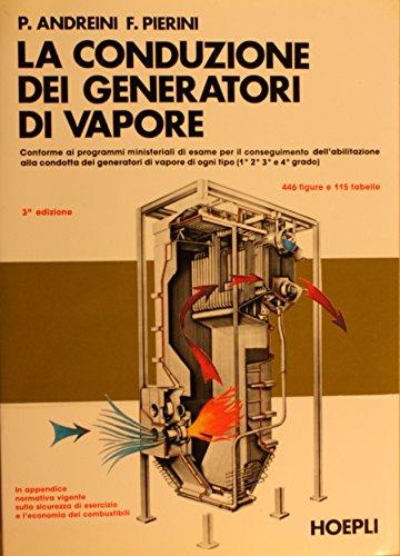 La conduzione dei generatori di vapore