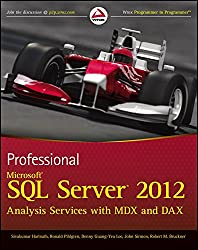 [(Professional Microsoft SQL Server 2012 Analysis Services with MDX and DAX)] [By (author) Sivakumar Harinath ] published on (October, 2012)