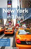New York City in 3 Days - A 72 Hours Perfect Plan with the Best Things to Do in NYC (Travel Guide 2017): Where to Stay,Go Out,Eat in NYC.What to See. Detailed ... Plans for 3 days. How to Save Money&Time.
