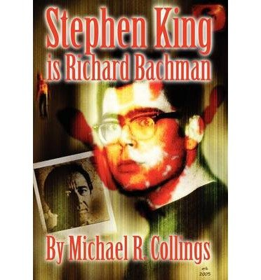 [(Stephen King is Richard Bachman - Signed Limited)] [Author: Stephen King] published on (June, 2011)