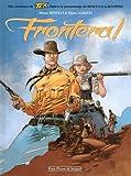 Tex Frontera ! - tome 1