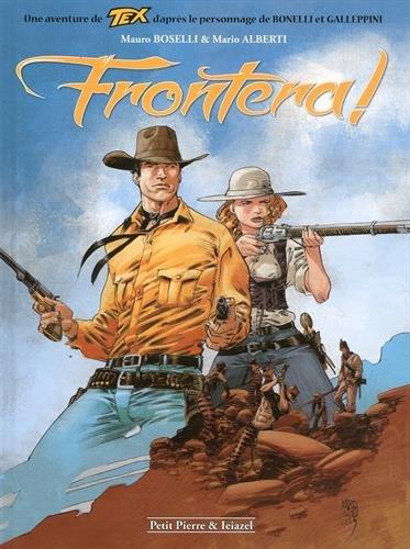 Tex, Tome 1 : Frontera !