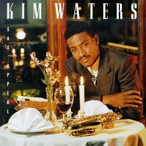 Sax Appeal by Kim Waters (2000-04-17)