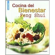 Cocina del Bienestar...y Feng Shui