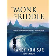 The Monk and the Riddle: The Art of Creating a Life While Making a Living (English Edition)