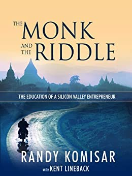 The Monk and the Riddle: The Art of Creating a Life While Making a Living (English Edition) par [Komisar, Randy]