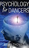 Psychology for Dancers: An Introduction