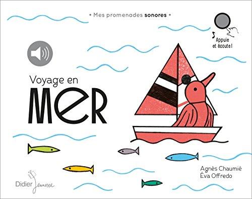 Mes promenades sonores : Voyage en mer