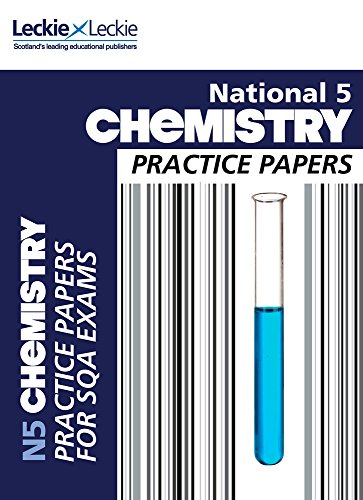 National 5 Chemistry Practice Exam Papers (Practice Papers for SQA Exams)