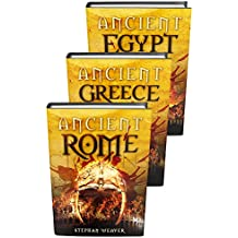 Ancient Civilizations: From Beginning To End (Ancient Rome, Ancient Greece, Ancient Egypt) (English Edition)