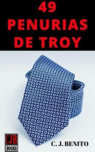 49 penurias de Troy par  C. J. Benito