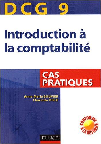 DCG 9 Introduction à la comptabilité : Cas pratiques