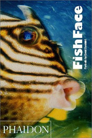 Fish Face by David Doubilet (2003-11-01)