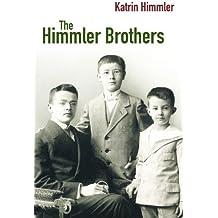The Himmler Brothers by Katrin Himmler (2007-07-20)