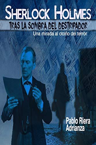 Sherlock Holmes Tras la Sombra del Destripador eBook: Adrianza ...