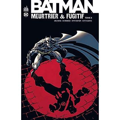 Batman meurtrier et fugitif, Tome 3 :