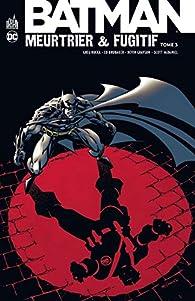 Batman Meurtrier et Fugitif, Tome 3  par Scott McDaniel