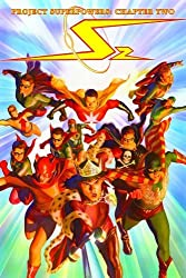 Project Superpowers Chapter 2 Volume 1 by Alex Ross (2010-03-02)