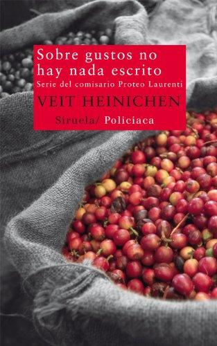 Sobre gustos no hay nada escrito (Nuevos Tiempos) por Veit Heinichen