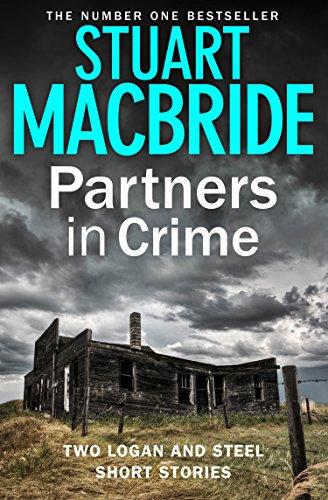 Partners in Crime: Two Logan and Steel Short Stories (Bad Heir Day and Stramash) (Logan McRae) par Stuart MacBride