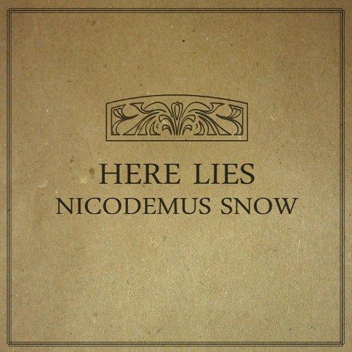Here Lies Nicodemus Snow