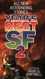 The Year's Best Science Fiction: Vol 2 (Year's Best SF (Science Fiction))