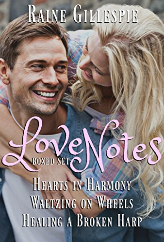 love-notes-trilogy-1-hearts-in-harmony-waltzing-on-wheels-healing-a-broken-harp-english-edition