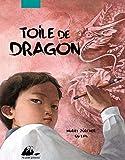 Toile de dragon | Zurcher, Muriel (1971-....). Auteur