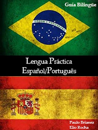 Lengua Práctica: Español / Português