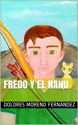 Fredo y el Nanu (Fantástica) por Dolores Moreno Fernández