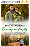 Running on Empty: An Unforgettable Christian Love Story (English Edition)