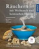 Räuchern mit Weihrauch und heimischen Harzen: Mythos, Duft und Wirkung