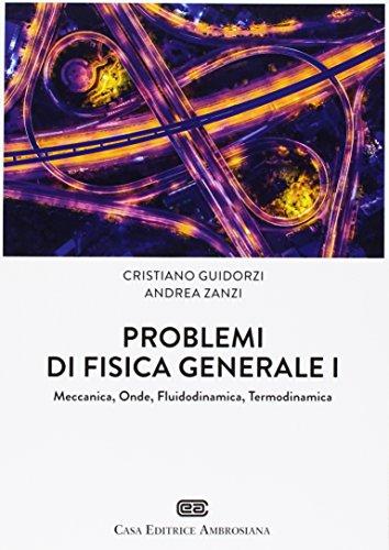 Problemi di Fisica generale 1. Meccanica, Onde, Fluidodinamica, Termodinamica. Con Contenuto digitale (fornito elettronicamente)