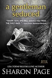 A Gentleman Seduced (English Edition)