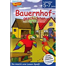 Bauernhofgeschichten - Karo fliegt auf und davon (Lesealter 5-7 Jahr)