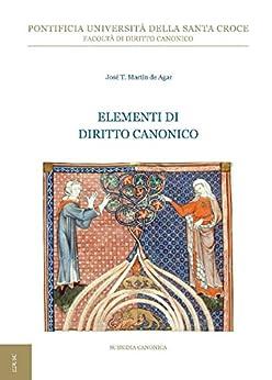 Elementi di Diritto Canonico di [Martín de Agar, José Tomás]