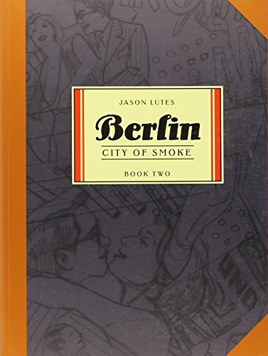 Berlin Book Two: City of Smoke